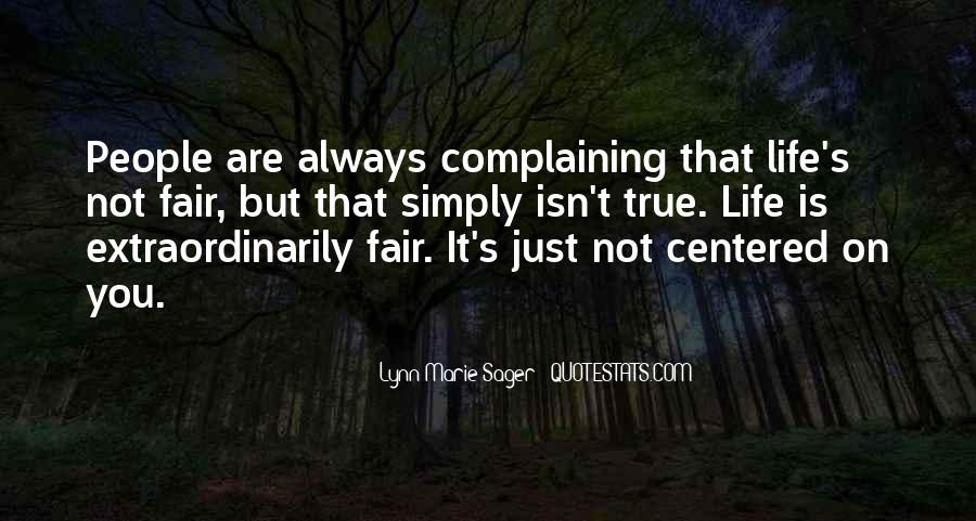 Quotes About Complaining People #739562