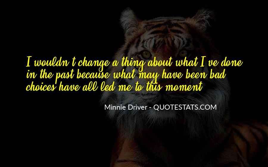 Minnie Me Quotes #1524155
