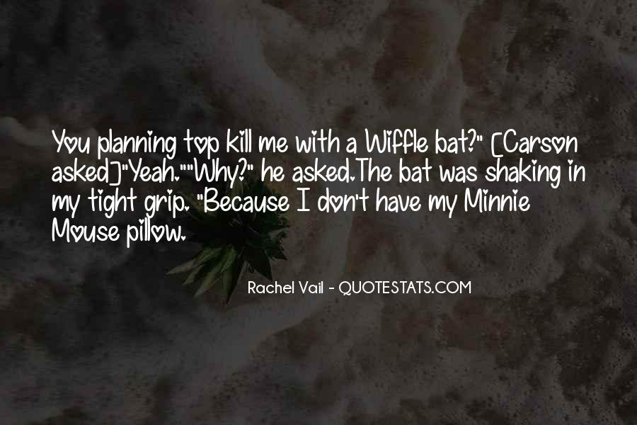 Minnie Me Quotes #90714