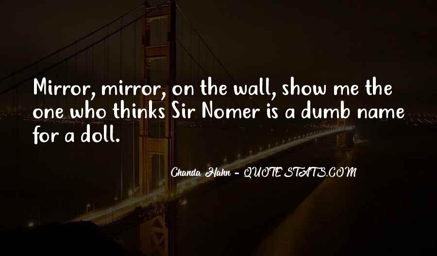 Mirror On The Wall Quotes #212660