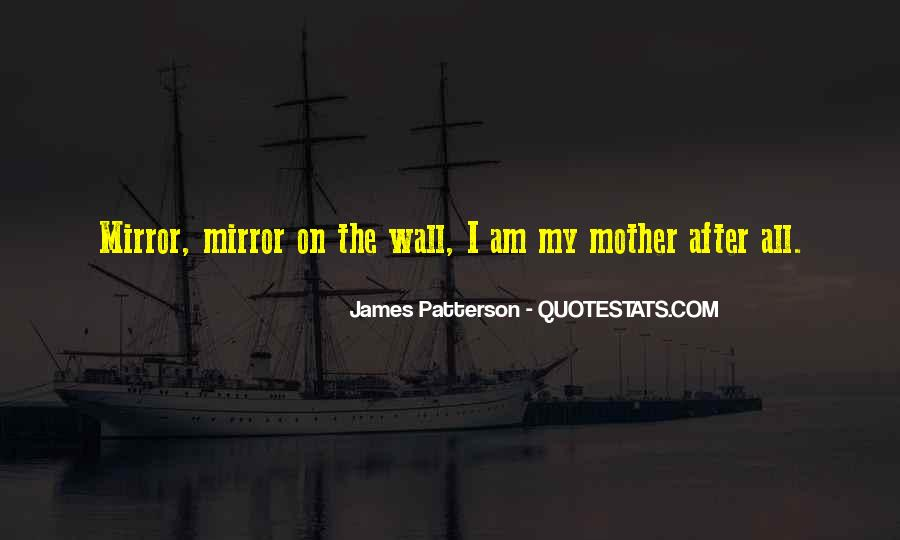 Mirror On The Wall Quotes #562761