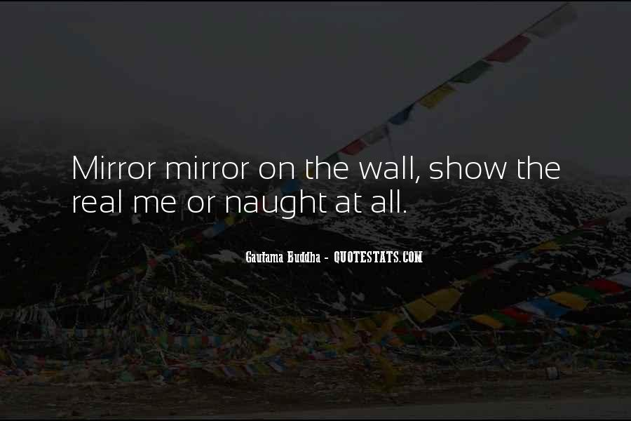 Mirror On The Wall Quotes #588710
