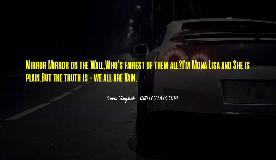 Mirror On The Wall Quotes #654135