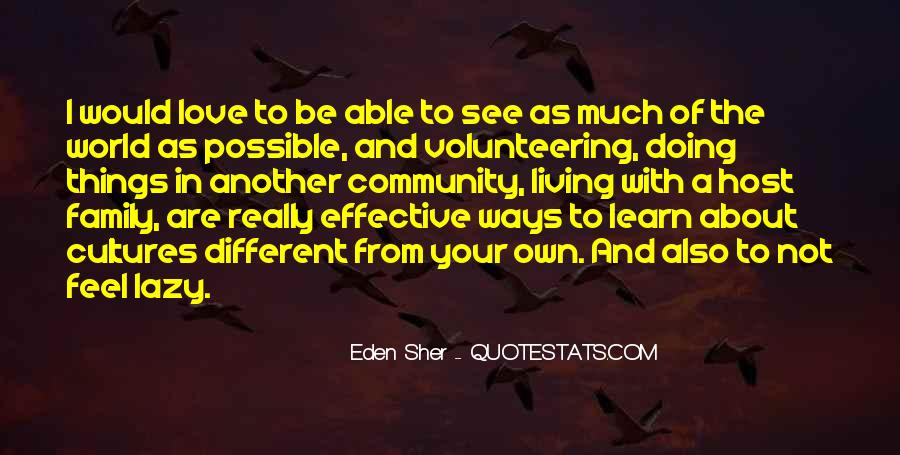Quotes About Community Volunteering #1470690
