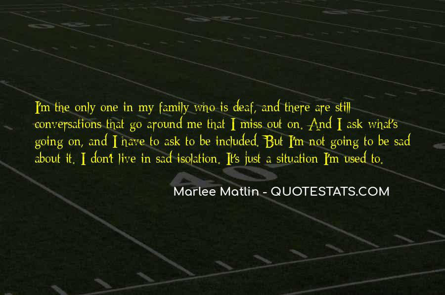 Miss Our Family Quotes #129790