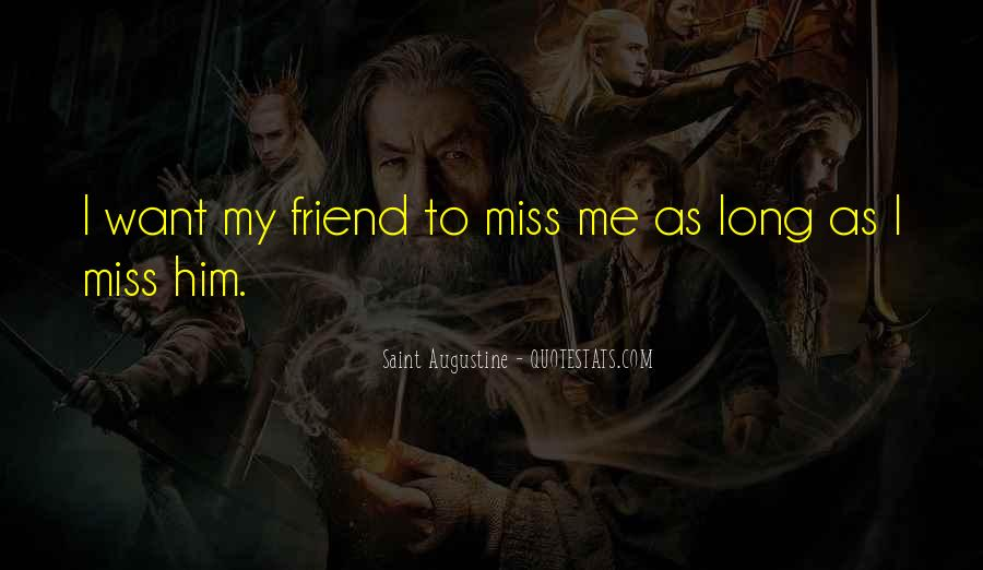 Miss Our Friendship Quotes #1719287