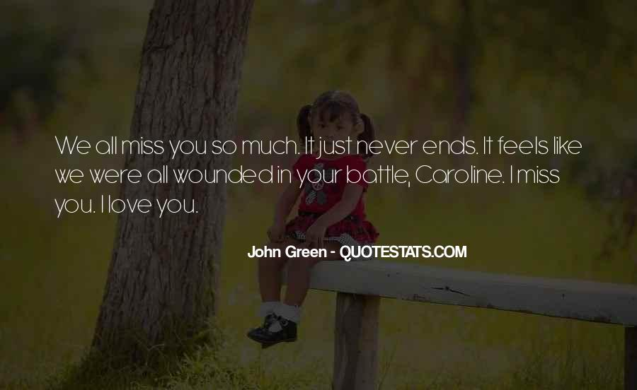 Miss Our Love Quotes #1233811