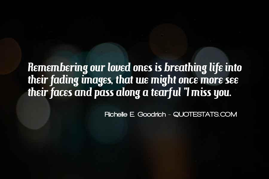 Miss Our Love Quotes #1314535