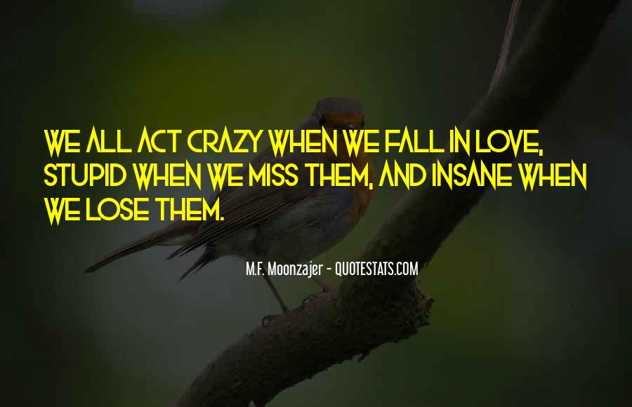 Miss Our Love Quotes #140614