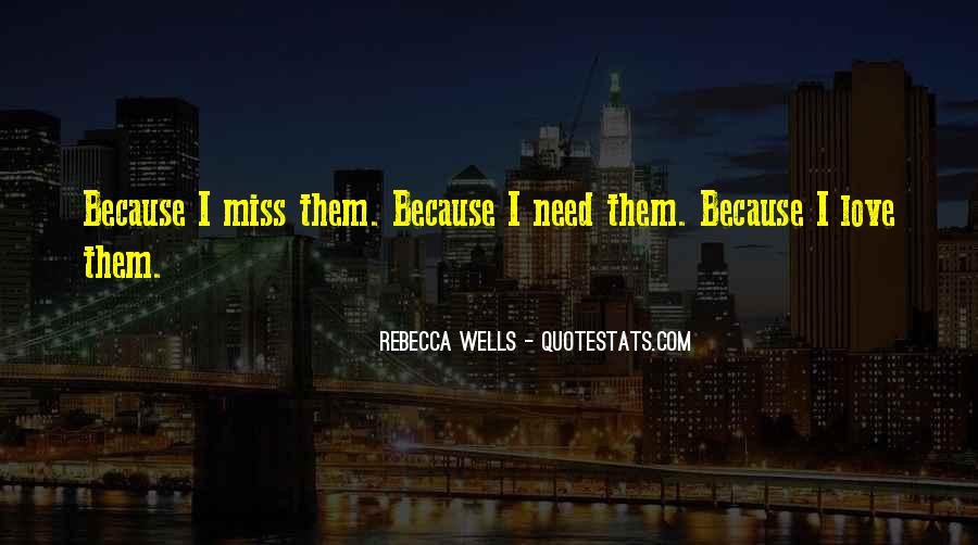 Miss Our Love Quotes #153290