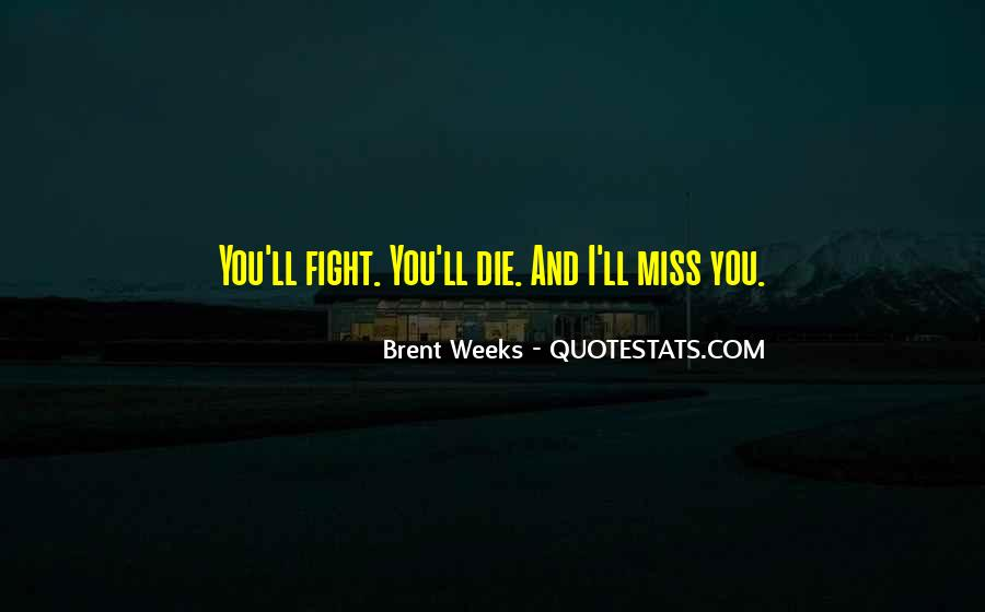 Miss Our Love Quotes #154896