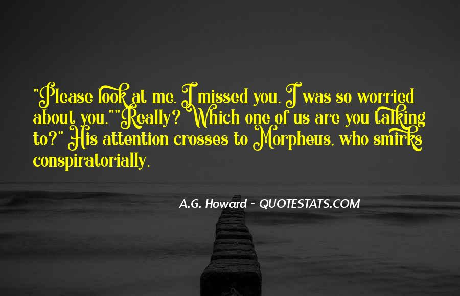 Miss Talking To Him Quotes #1404216