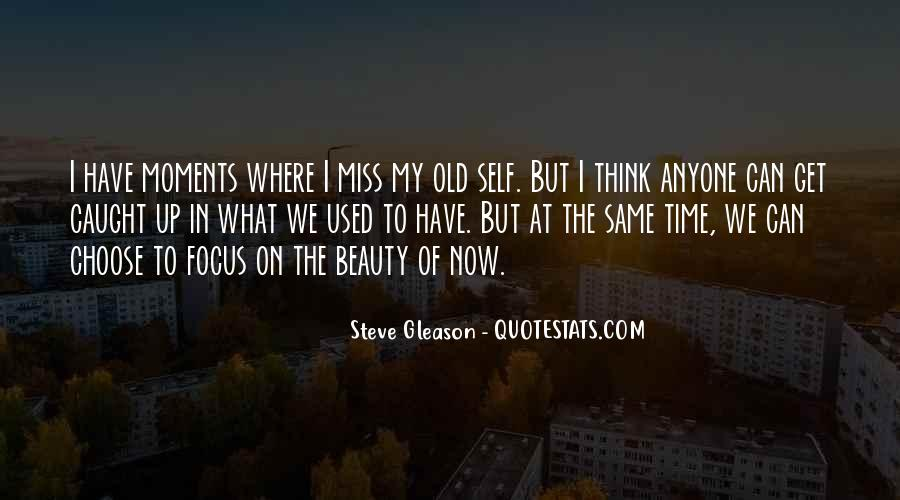 Miss The Old Time Quotes #1270248