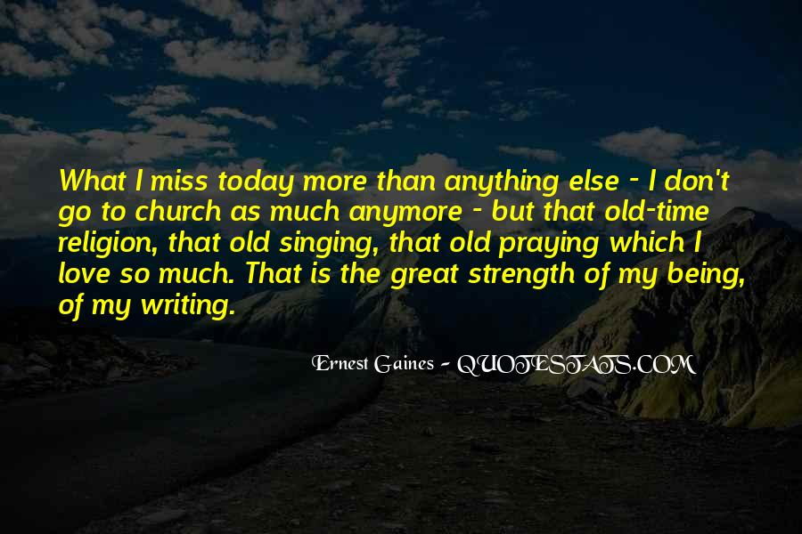 Miss The Old Time Quotes #1691993