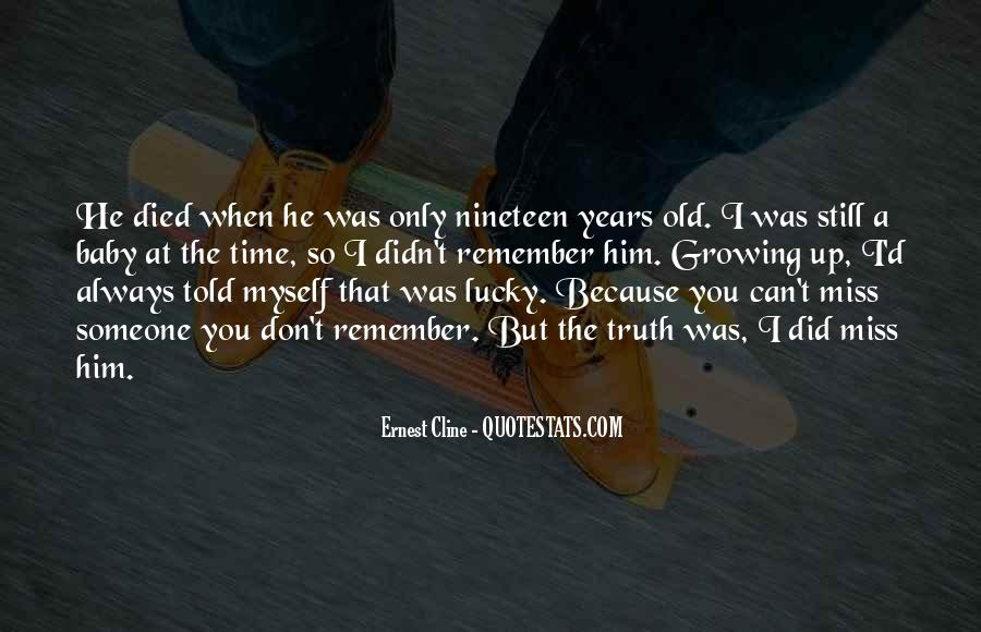 Miss The Old Time Quotes #481094
