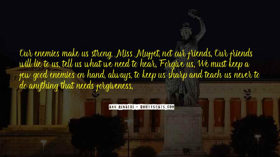 Miss You All Friends Quotes #363452