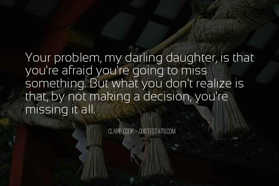 Miss You My Darling Quotes #1152237