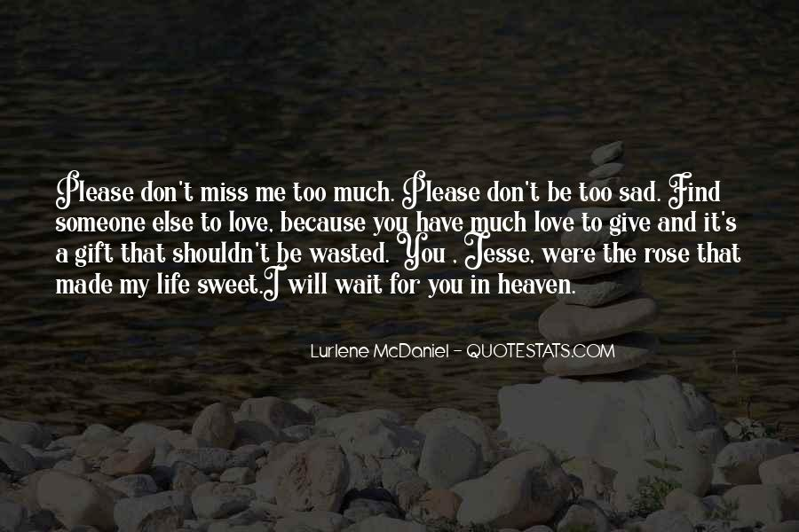 Miss You So Much My Love Quotes #105454