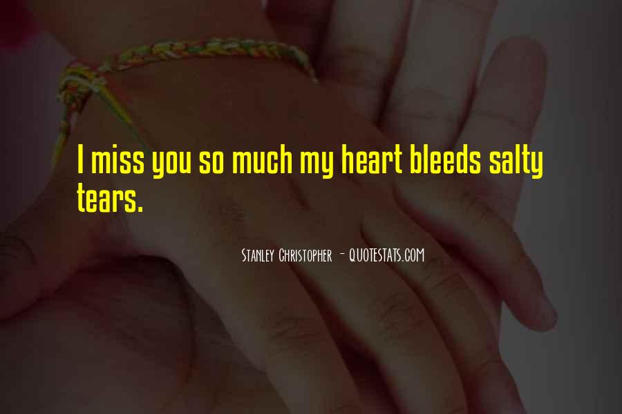 Miss You So Much My Love Quotes #1757943