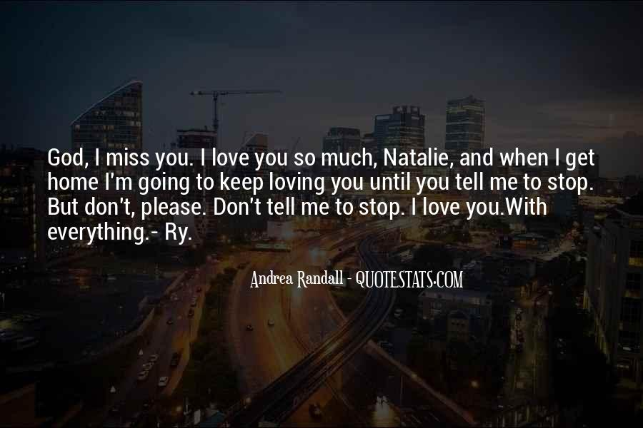 Miss You So Much My Love Quotes #38276