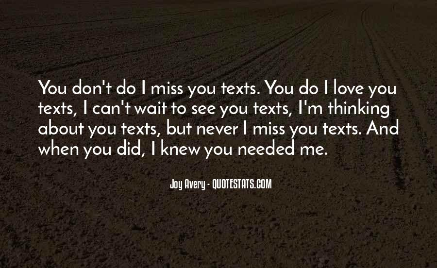 Miss You Thinking You Quotes #1695034
