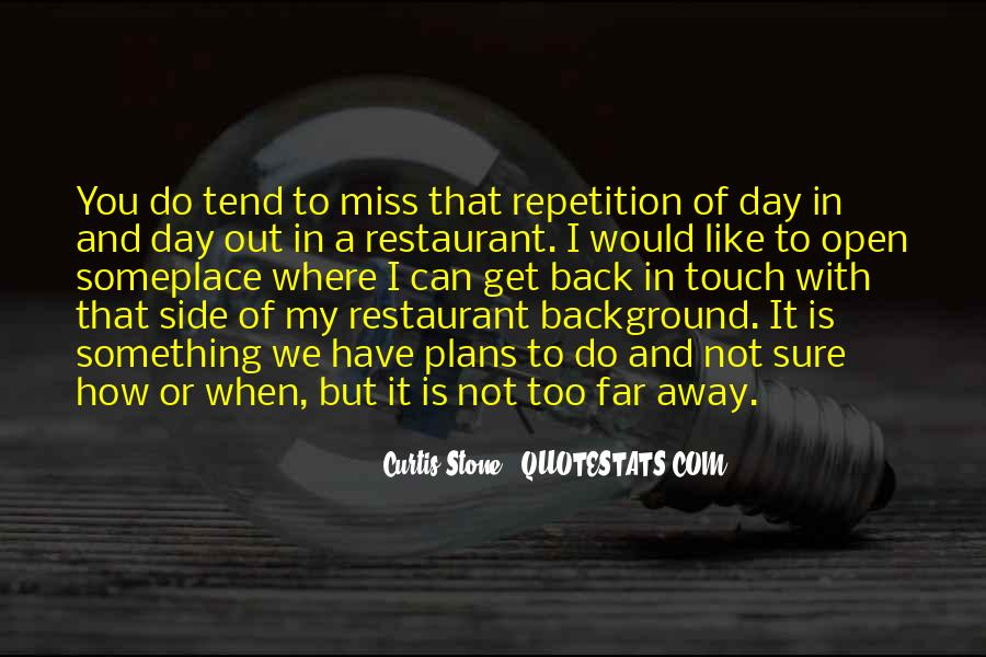 Miss You When You're Away Quotes #1071091
