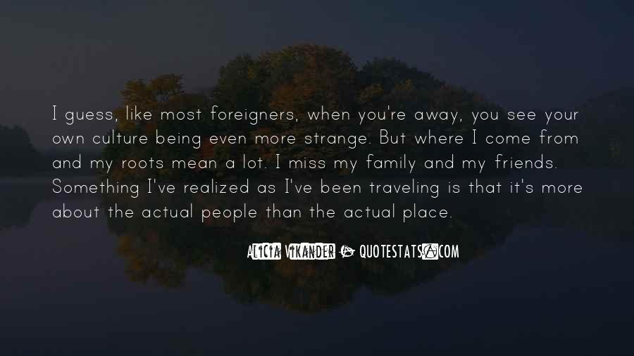 Miss You When You're Away Quotes #1104636