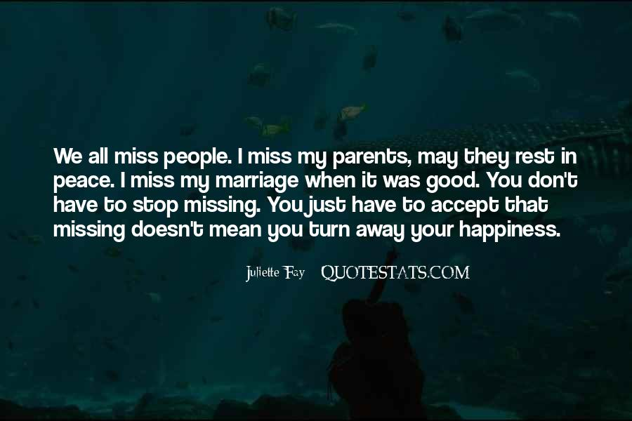 Miss You When You're Away Quotes #1118544