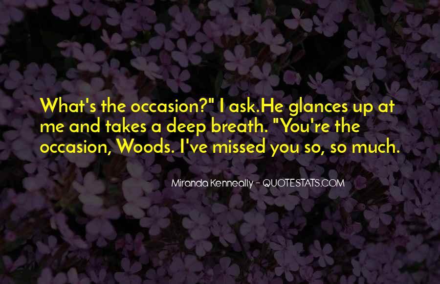 Missed Occasion Quotes #192962