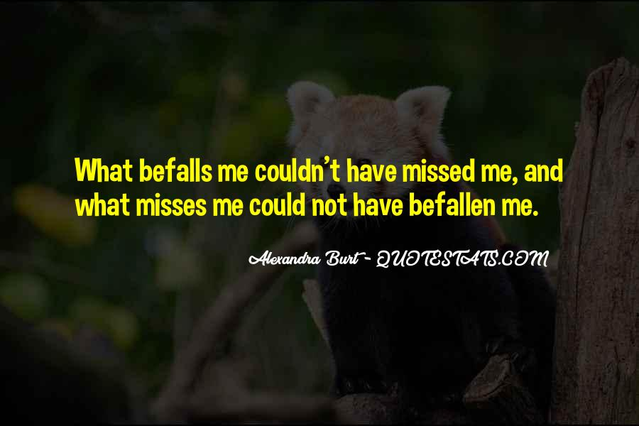Misses Him Quotes #440725