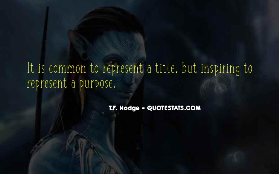 Quotes About Common Purpose #107981