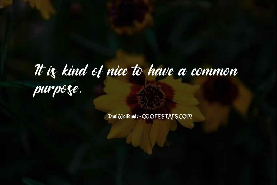 Quotes About Common Purpose #109204