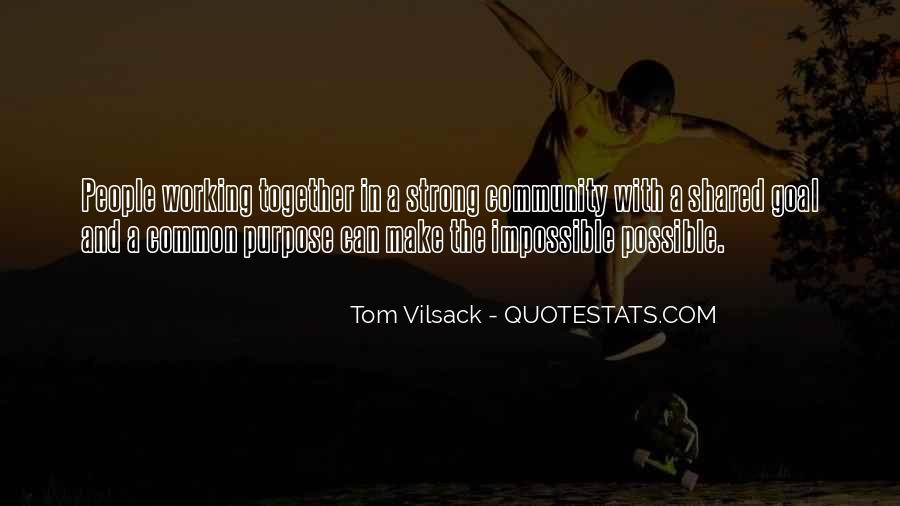Quotes About Common Purpose #1154422