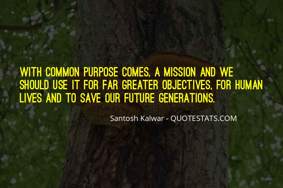 Quotes About Common Purpose #1651035