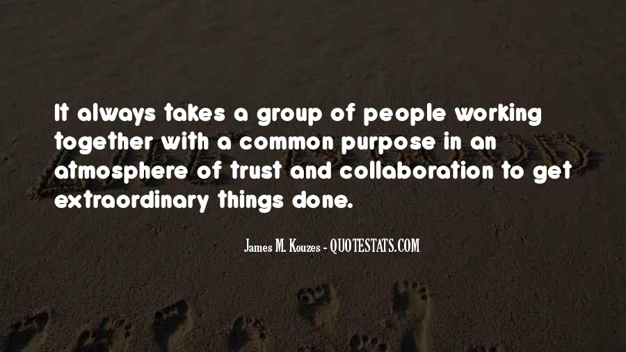 Quotes About Common Purpose #1862220