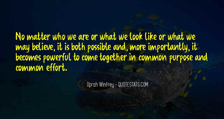 Quotes About Common Purpose #340311