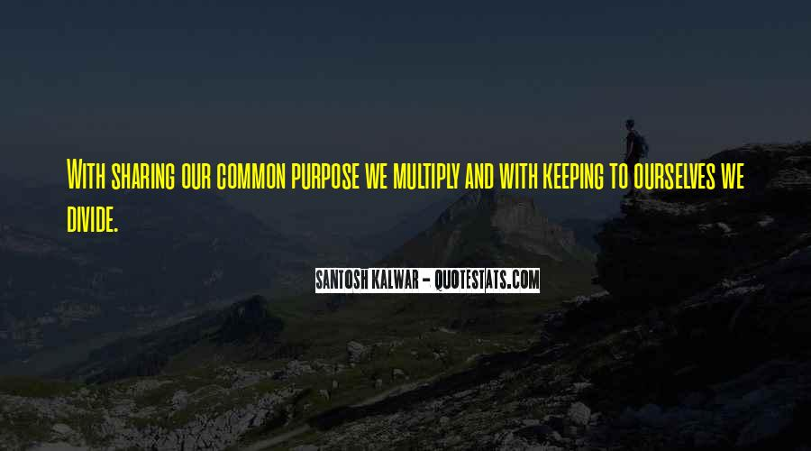 Quotes About Common Purpose #514283