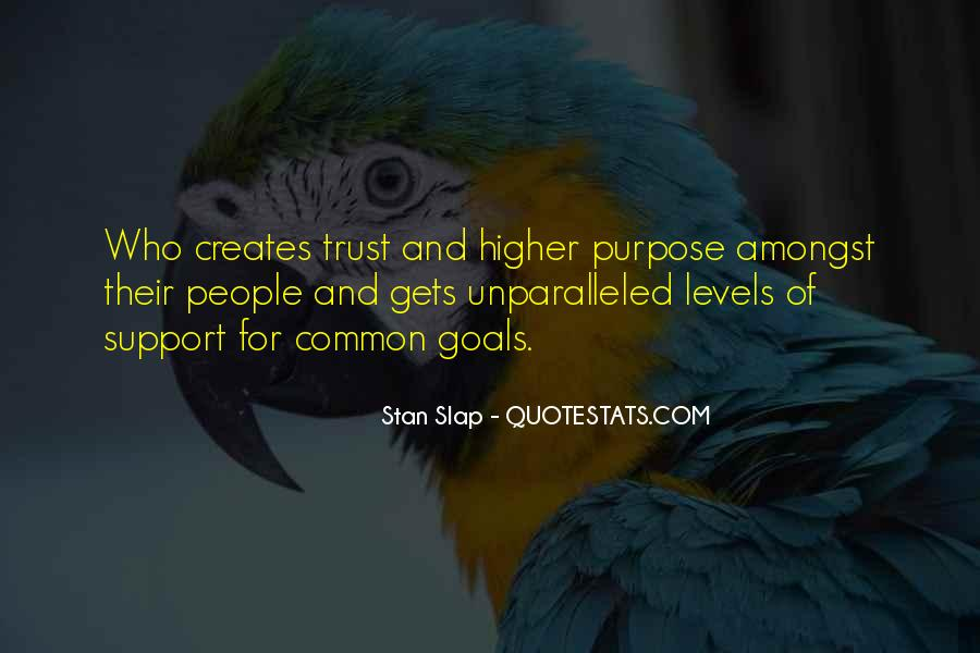 Quotes About Common Purpose #709727