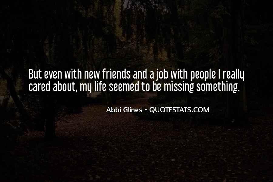 Missing All My Friends Quotes #311530