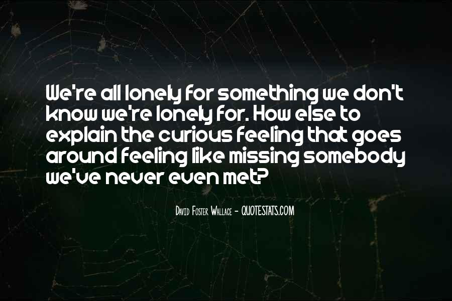 Missing Feeling Quotes #1303009