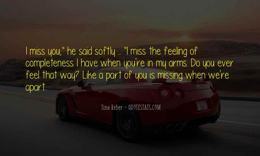 Missing Feeling Quotes #1355324