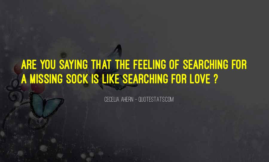 Missing Feeling Quotes #1615048