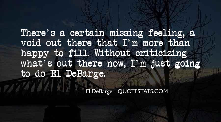 Missing Feeling Quotes #1757257