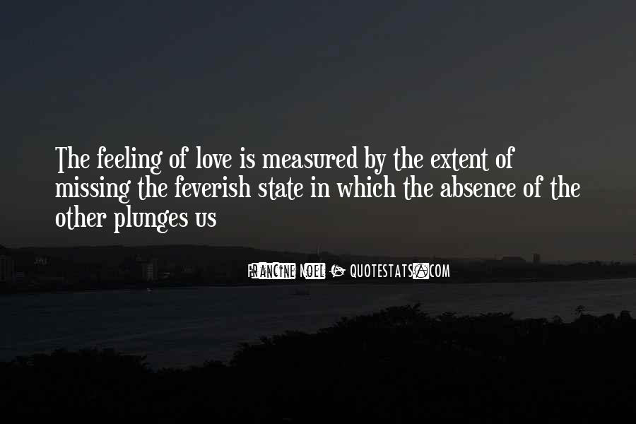 Missing Feeling Quotes #521789