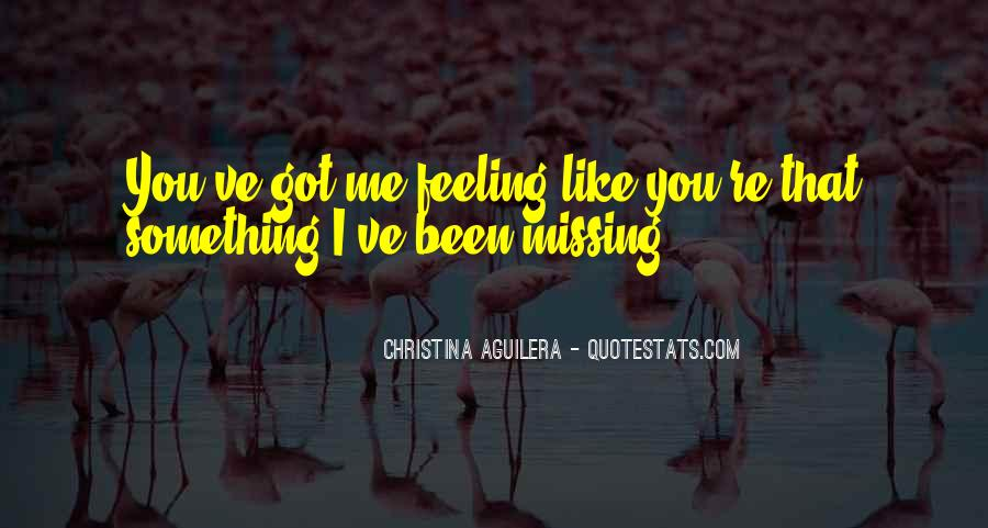 Missing Feeling Quotes #627968