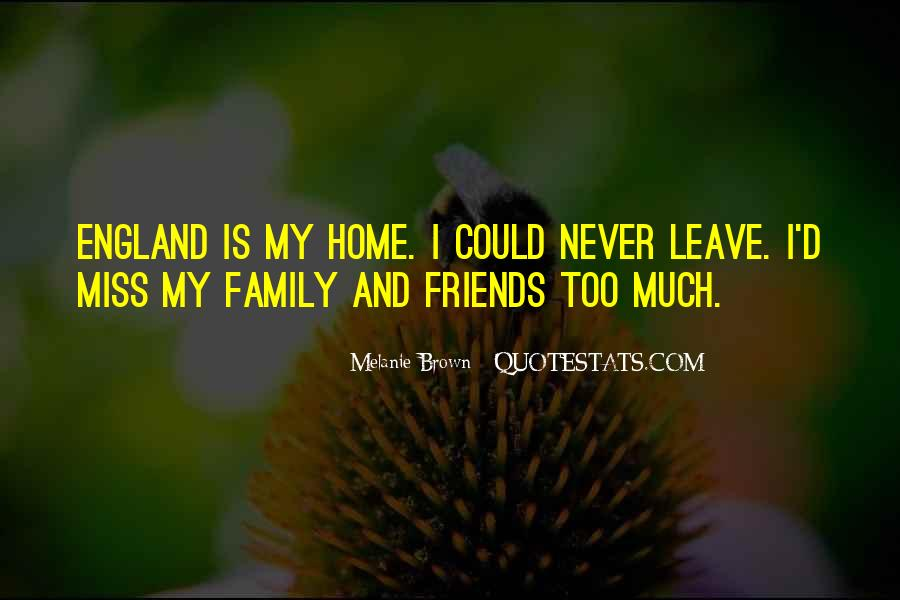 Missing My Family So Much Quotes #1013786