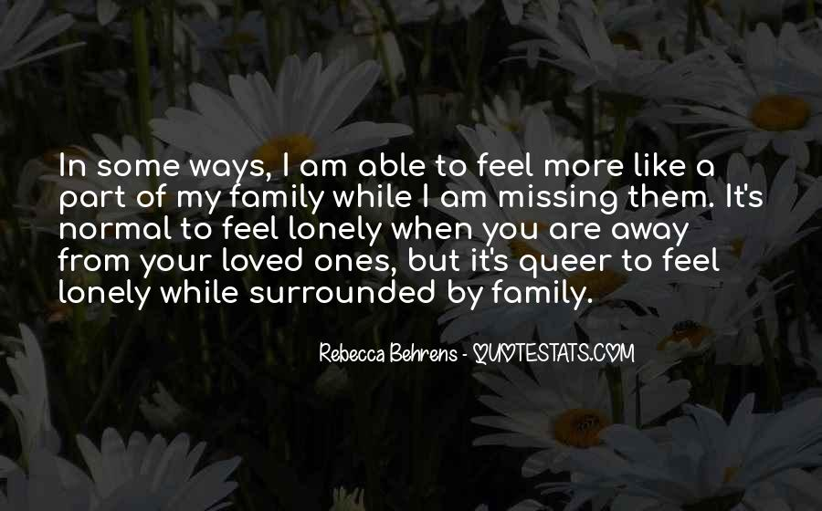 Missing My Family So Much Quotes #221979