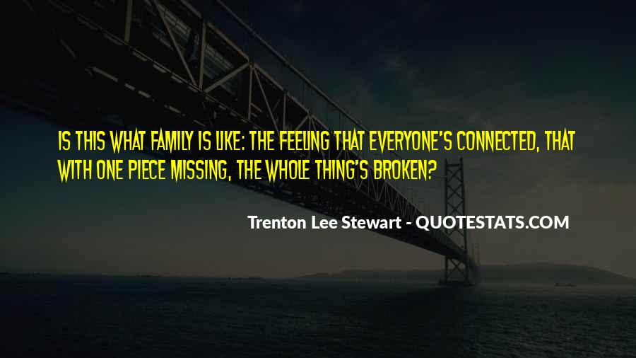 Missing My Family So Much Quotes #340364