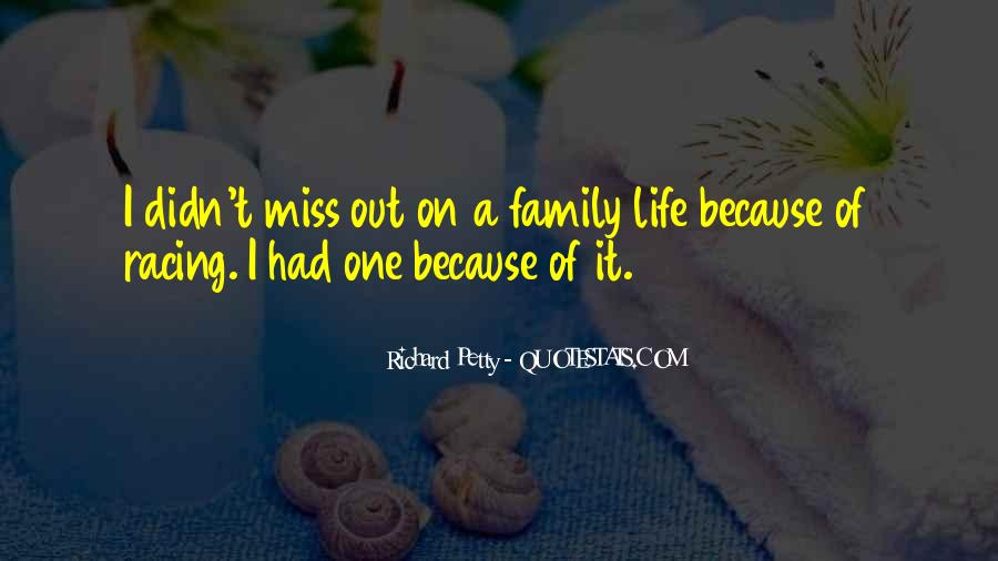 Missing My Family So Much Quotes #718292