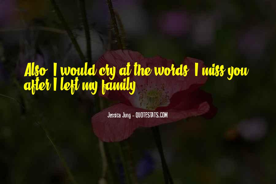 Missing My Family So Much Quotes #868566
